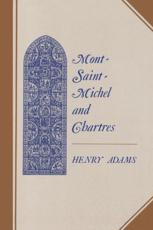Mont-Saint-Michel and Chartres - Henry Adams