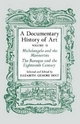 A Documentary History of Art, Volume 2 - Elizabeth Gilmore Holt