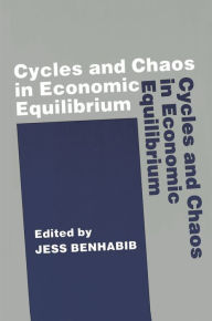 Cycles and Chaos in Economic Equilibrium Jess Benhabib Author