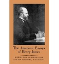 The American Essays of Henry James - Henry James