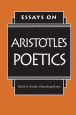 Essays on Aristotle's Poetics - Amelie Oksenber Rorty