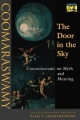 The Door in the Sky - Ananda K. Coomaraswamy; Rama Poonambulam Coomaraswamy