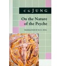 On the Nature of the Psyche: On the Nature of the Psyche (From Collected Works Vol. 8) - C. G. Jung