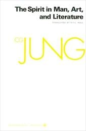 Collected Works of C.G. Jung, Volume 15: Spirit in Man, Art, and Literature - Jung, Carl Gustav / Jung, C. G. / Fordham, Michael