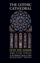 The Gothic Cathedral: Origins of Gothic Architecture and the Medieval Concept of Order (Bollingen Series) - Otto Von Simson
