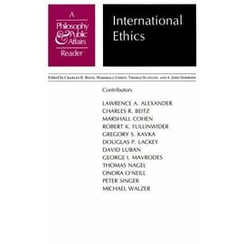 """International Ethics: A """"Philosophy And Public Affairs"""" Reader - Lawrence A. Alexander"""