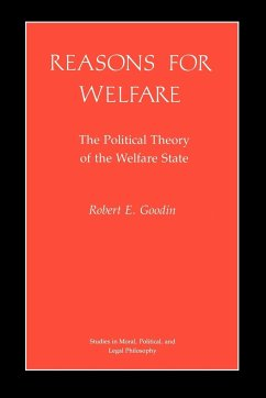 Reasons for Welfare: The Political Theory of the Welfare State - Goodin, Robert E.