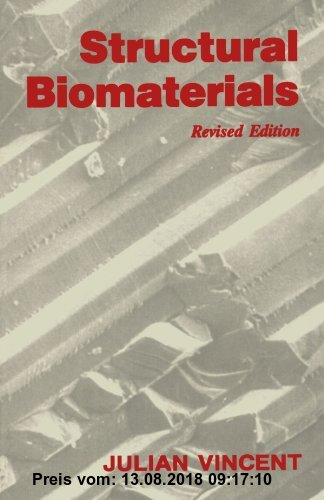Gebr. - Structural Biomaterials: (Revised Edition)