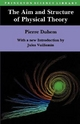The Aim and Structure of Physical Theory - Pierre Duhem