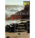 Creation and the Persistence of Evil - Jon D. Levenson
