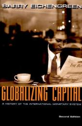 Globalizing Capital - Barry Eichengreen
