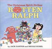 The Christmas Spirit Strikes Rotten Ralph - Gantos, Jack / Rubel, Nicole