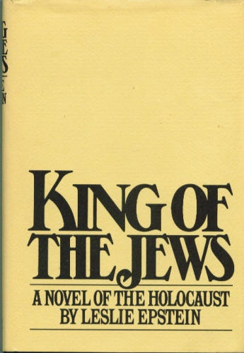 King of the Jews [a novel of the Holocaust]
