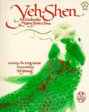 Yeh-Shen - Ai-Ling Louie (author)