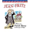 Where Was Patrick Henry on the 29th of May? - Jean Fritz