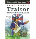 Traitor, the Case of Benedict Arnold - Jean Fritz