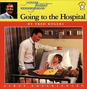 Going to the Hospital - Rogers, Fred / Judkis, Jim