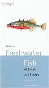 Guide to Freshwater Fish of Britain and Europe - Maitland, Peter S. / Linsell, Keith