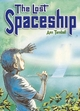 Pocket Tales Year 6 the Lost Spaceship - Ann Turnball