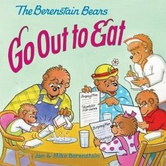 The Berenstain Bears Go Out to Eat - Berenstain, Jan Berenstain, Mike