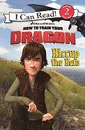 Hiccup The Hero (Turtleback School & Library Binding Edition) (I Can Read Books: Level 2 (Pb))
