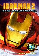 Iron Man 2: The Junior Novel (Turtleback School & Library Binding Edition) (Iron Man 2 (Pb))
