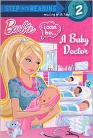 I Can be a Baby Doctor (Turtleback School & Library Binding Edition)