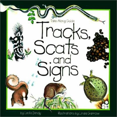 Tracks, Scats and Signs