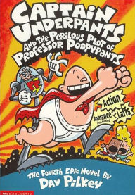 Captain Underpants and the Perilous Plot of Professor Poopypants (Turtleback School & Library Binding Edition) - Dav Pilkey