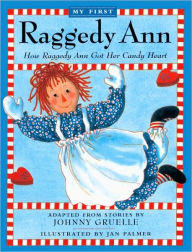 How Raggedy Ann Got Her Candy (Turtleback School & Library Binding Edition) - Johnny Gruelle