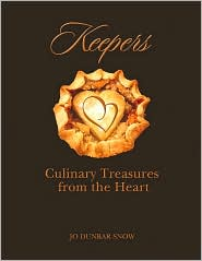 Keepers: Culinary Treasures from the Heart
