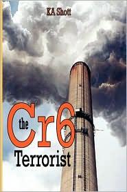 The Cr6 Terrorist - K. A. Shott