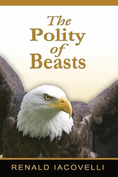 The Polity of Beasts - Iacovelli, Renald