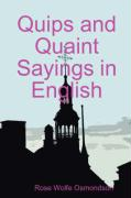 Quips and Quaint Sayings in English