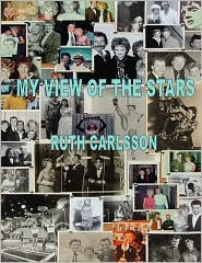 My View Of The Stars - Ruth Carlsson