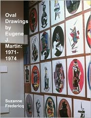 Oval Drawings By Eugene J. Martin - Suzanne Fredericq