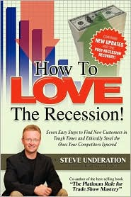 How To Love The Recession - Steve Underation