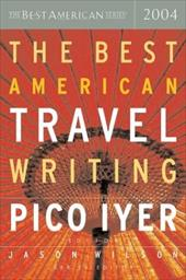 The Best American Travel Writing - Iyer, Pico