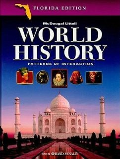 Florida: World History History: Patterns of Interaction - Beck, Roger B. Black, Linda Krieger, Larry S.