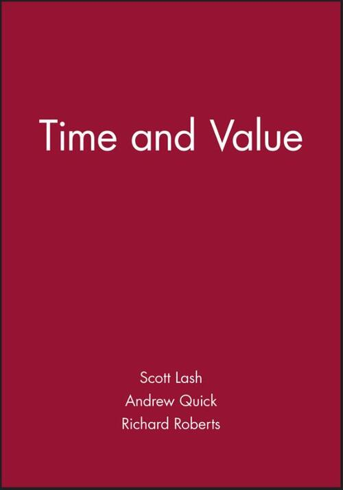 Time and Value - Andrew Quick, Richard Roberts, Scott Lash