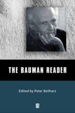 The Bauman Reader - Peter Beilharz (editor)