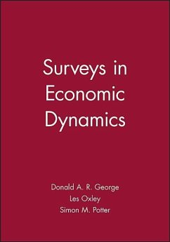 Surveys in Economic Dynamics: Monographs of the Society for Research in Child Development - Herausgeber: George, Donald A. R. Potter, Simon M. Oxley, Les