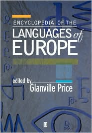 Encyclopedia of the Languages of Europe - Glanville Price (Editor)
