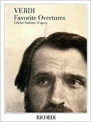 Verdi Favorite Overtures: Celebri Sinfonie D'Opera
