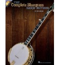 The Complete Bluegrass Banjo Method - Fred Sokolow