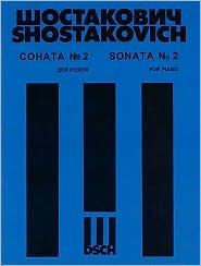 Dmitri Shostakovich - Sonata No. 2 for Piano, Op. 61