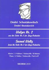 Schostakowitsch: Walzer Nr. 2/Second Waltz: Aus Der Suite Nr. 2 Fur Jazz-Orchester Fur 2-5 Instrumente/Second Waltz from the Suite - Shostakovich, Dmitri