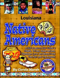 Louisiana Native Americans - Carole Marsh