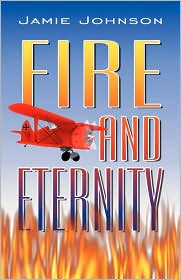 Fire and Eternity - Jamie Johnson