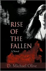 Rise of the Fallen - D. Michael Olive